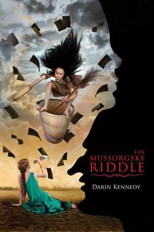 The Mussorgsky Riddle Darin Kennedy