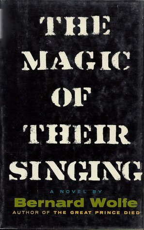 The Magic of Their Singing  by  Bernard Wolfe