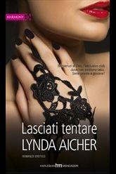 Lasciati tentare (Wicked Play, #3)  by  Lynda Aicher