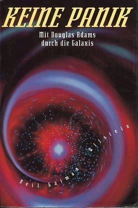 Keine Panik: Mit Douglas Adams durch die Galaxis  by  Neil Gaiman