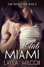 Club Miami (Club Secrets USA #2)  by  Layla Wilcox