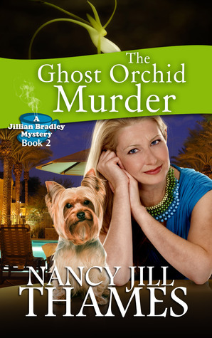 The Ghost Orchid Murder, Book 2  by  Nancy Jill Thames