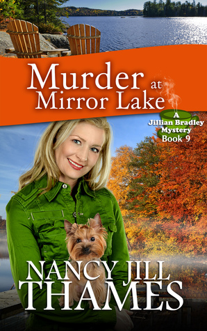Murder at Mirror Lake (A Jillian Bradley Mystery, #9 Nancy Jill Thames