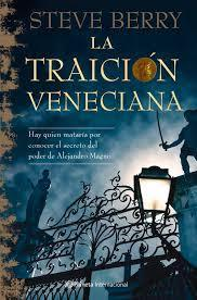 La traición veneciana  by  Steve Berry