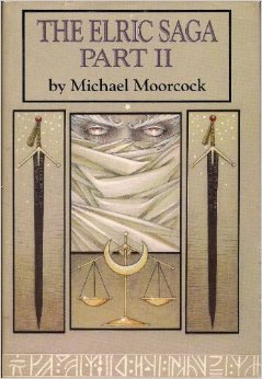 The Elric Saga Part II (Elric Saga, #4-6)  by  Michael Moorcock