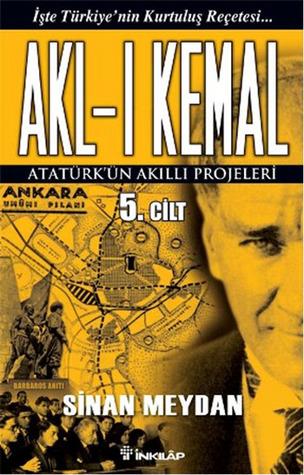 Akl-ı Kemal, #5 Sinan Meydan