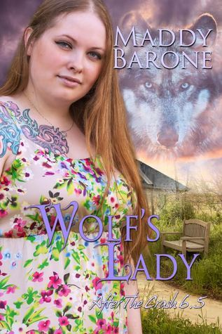 Wolfs Lady (After the Crash, #6.5)  by  Maddy Barone