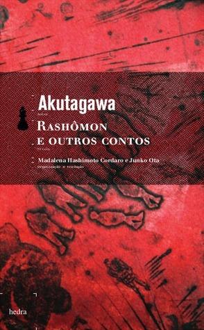 Rashômon e Outros Contos Ryūnosuke Akutagawa
