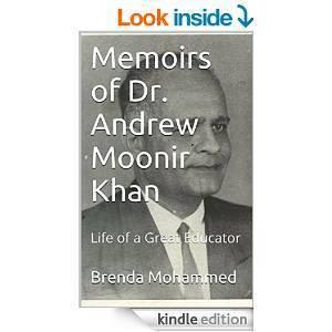 Memoirs of Dr. Andrew Moonir Khan  by  Brenda Mohammed