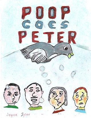 Poop Goes the Pigeon Joyce Spier