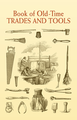 Book of Old-Time Trades and Tools Anonymous
