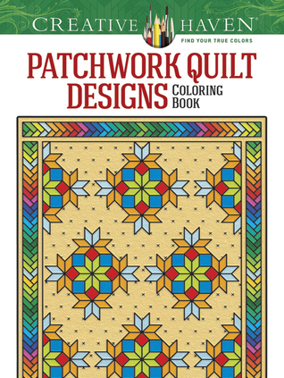 Creative Haven Patchwork Quilt Designs Coloring Book  by  Carol Schmidt