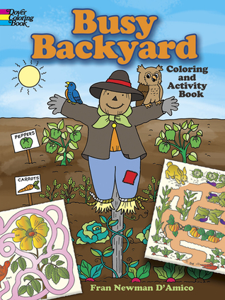 Busy Backyard Coloring and Activity Book Fran Newman-DAmico
