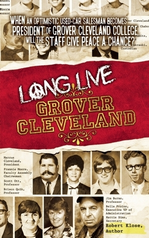 Long Live Grover Cleveland  by  Robert Klose