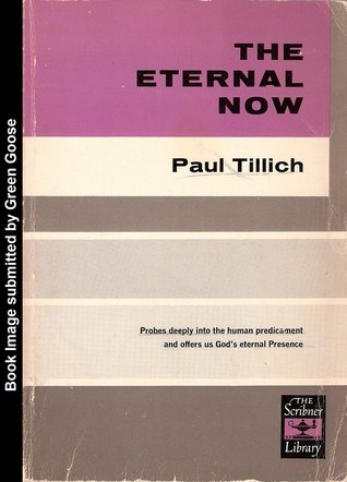 The Eternal Now  by  Paul Tillich