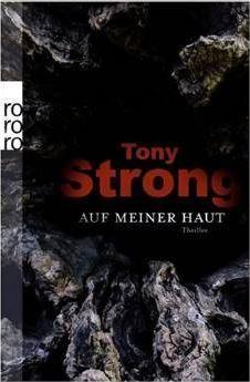Auf meiner Haut Tony Strong