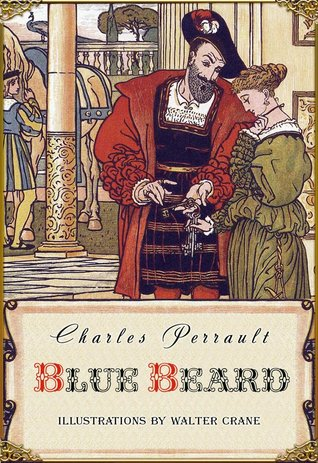 Blue Beard (Illustrated)  by  Charles Perrault