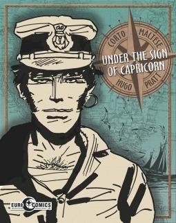 Corto Maltese: Under the Sign of Capricorn Hugo Pratt