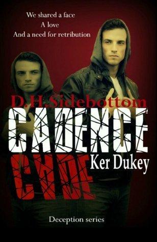 Cadence (Deception, #2)  by  D.H. Sidebottom