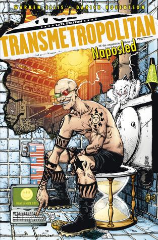Transmetropolitan 10: Naposled (Transmetropolitan, #10) Warren Ellis