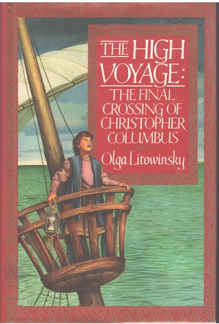 The High Voyage  by  Olga Litowinsky