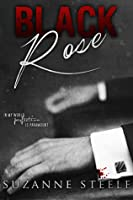 Prequel to The Black Rose (Blackmailed Brides Series)  by  Suzanne Steele
