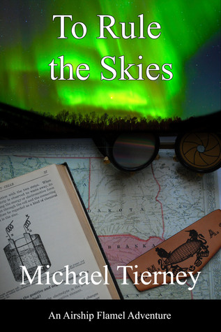 To Rule the Skies  by  Michael  Tierney