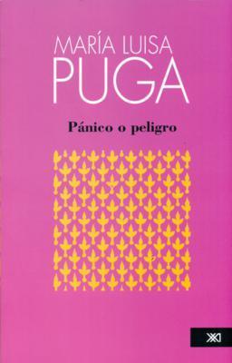 Pánico o peligro María Luisa Puga