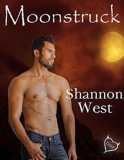 Moonstruck  (Moonstruck, #1)  by  Shannon West