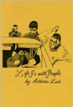 Life Is with People  by  Atticus Lish