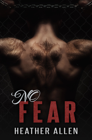 No Fear (No Regrets Book 2) Heather  Allen