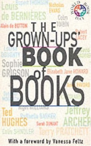 The Grown-Ups Book Of Books  by  Jeffrey Archer
