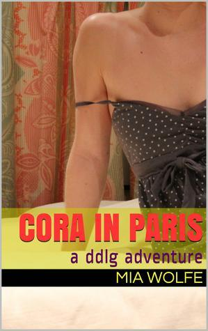 Cora in Paris  by  Mia Wolfe