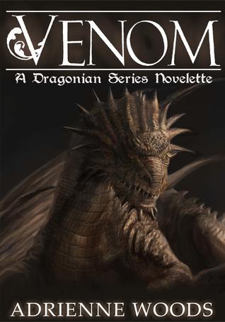 Venom (The Dragonian, #1.5)  by  Adrienne  Woods