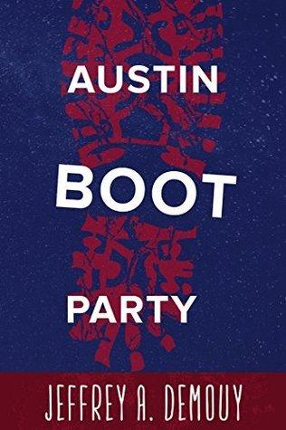 Austin Boot Party  by  Jeffrey DeMouy