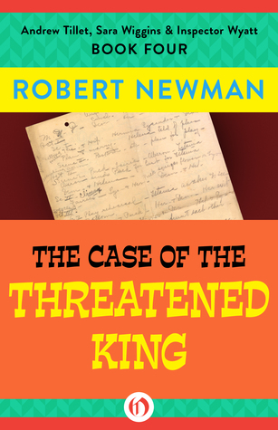 The Case of the Threatened King Robert  Newman