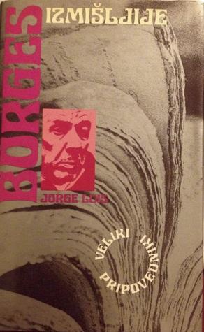 Izmišljije Jorge Luis Borges