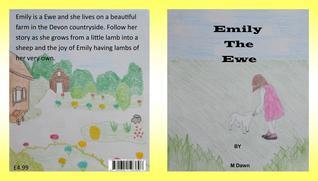 Emily the Ewe (Wildlife Series, #1)  by  M.  Dawn