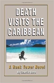 Death Visits the Caribbean  by  Charlie  Horn