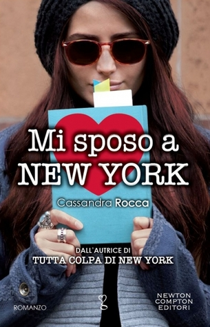 Mi sposo a New York Cassandra Rocca