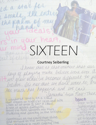 Sixteen Courtney Seiberling
