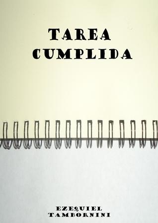 Tarea Cumplida  by  Ezequiel Tambornini