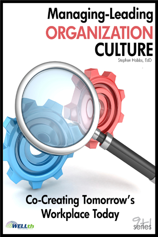 Managing-Leading Organization Culture Stephen Hobbs