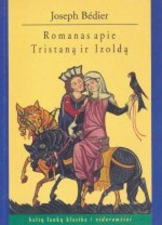 Romanas apie Tristaną ir Izoldą  by  Joseph Bédier