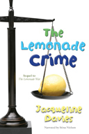The Lemonade Crime (Lemonade War #2) Jacqueline Davies