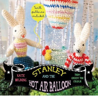 Stanley and the Hot Air Balloon  by  Kate Bruning
