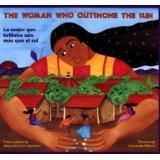 Woman Who Outshone the Sun / La mujer que brillaba aún más que el sol Alejandro Cruz Martinez