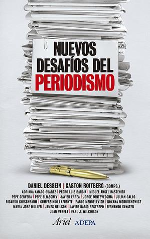 Nuevos desafíos del periodismo  by  Daniel Dessein