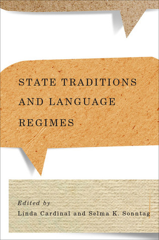 State Traditions and Language Regimes  by  Linda Cardinal