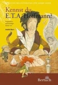 Kennst du E.T.A. Hoffmann?  by  André Barz